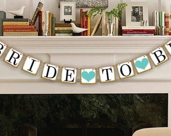 Bride To Be Banner - Wedding Banners - Bridal Shower Banner - Decoration Wedding Sign - Garland