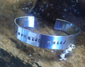 MERMAIDS EXISTStamped Metal Bracelet with Mermaid Charm