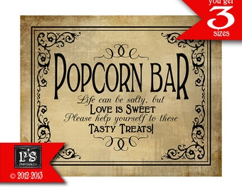 Popcorn Bar Wedding Sign - Popcorn can be salty, but Love is Sweet - Tasty Treats - DIY instant download - Vintage Black Tie Collection