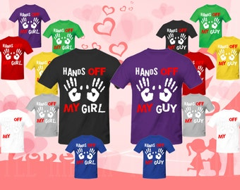 Couple matching T-SHIRT (Hands off my Girl, Hands off my Guy)