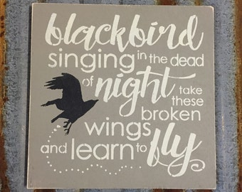 Blackbird Lyrics - Handmade Wood Sign