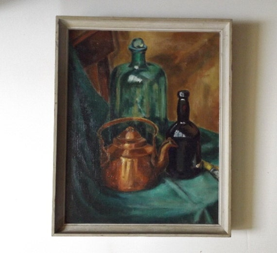 Antique 1930s oil painting glass bottles copper kettle still Painting old glass bottles