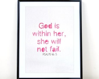 God is With Her Christian Wall Art Hand Lettered PRINT of Watercolor Painting Psalms 46:10