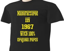 49th Birthday T-Shirt 49 Years Old Manufactured in 1967 with 100% Original Parts