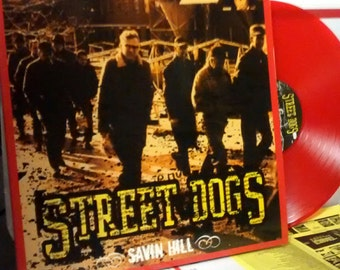 """STREET DOGS """"Savin Hill"""" New Limited Edition Red Or White Vinyl 228 made of each"""