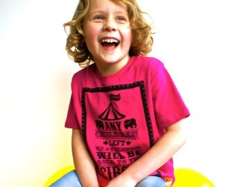Circus T Shirt. Kids Circus T Shirt. Cool T Shirt For Kids.  Funny Kids T Shirt. Any Children Left Unattended Will Be Sold To The Circus