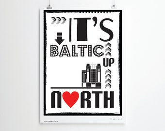 Modern Print. Poster. Illustration. Its Baltic Up North Print.