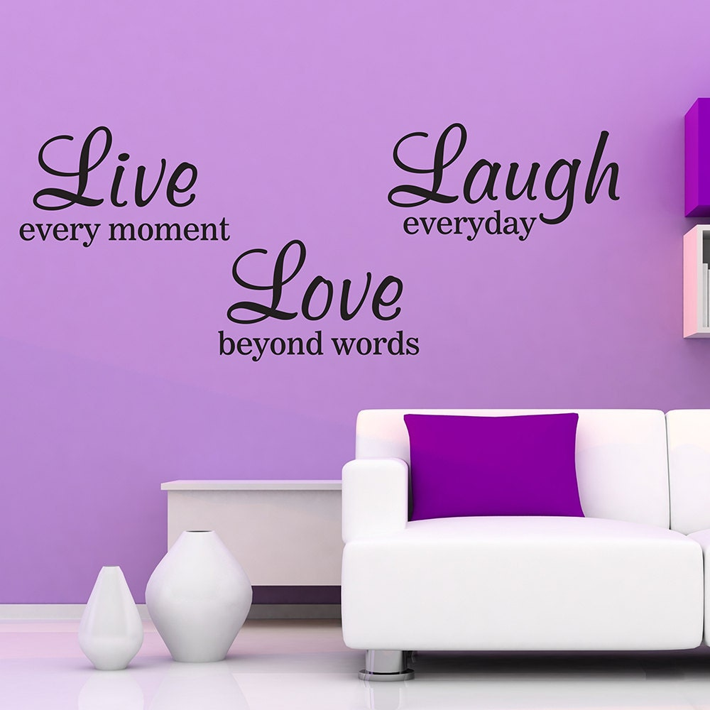 Beyond Words Customizable Wall Decor Kohls : Live every moment laugh everyday love beyond words vinyl wall