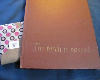 "John F Kennedy ""The Torch is Passed"" book 1963"
