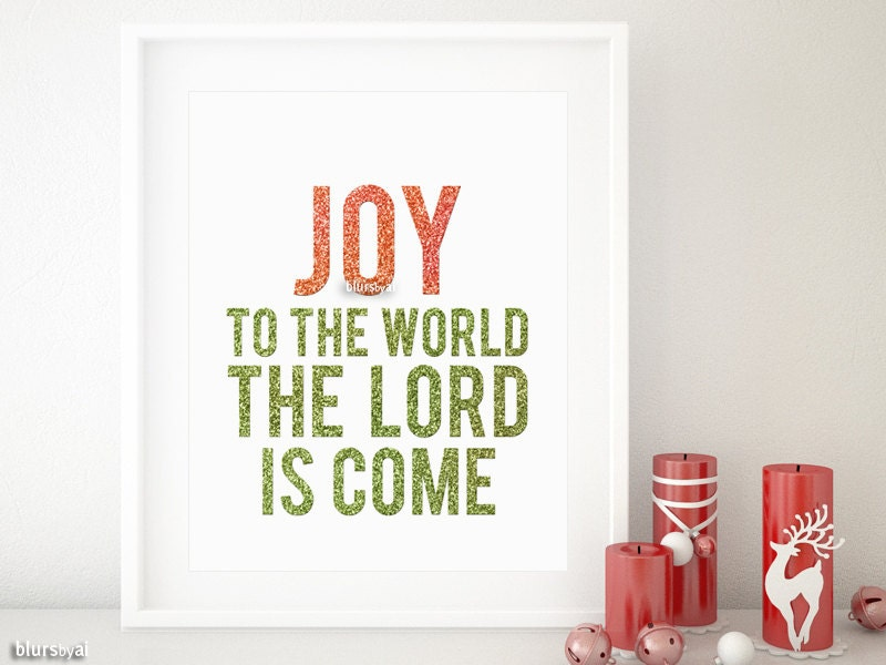 Christmas printable decor: Joy to the world the Lord