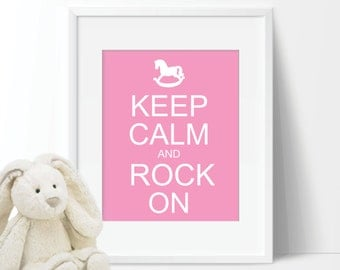 Pink Keep Calm and Rock On Print - Home. Decor. Baby. Nursery. Girl - You Pick the Size (S-153)