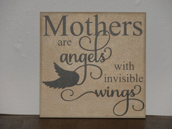 Mothers Are Angels With Invisible Wings Decorative Tile