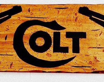 """The """"Old Colt"""" Rugged Sign with 2-6 shooters"""