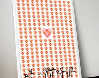 Heart 1.0 be different  digital printable art,loft,wall,
