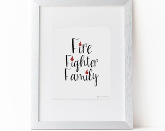 Fire Fighter Gifts |Fire Fighter Decor | Fire Fighter Family Printable Art| Fire Fighter Wife | Firefighter Girlfriend | Instant Download
