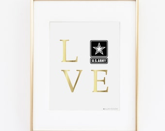 Army Girlfriend | Army Wife | Army Gifts | Army Mom | US Army |Army Sister |Love Army  Gold Printable Art | Army Decor | Instant Download |