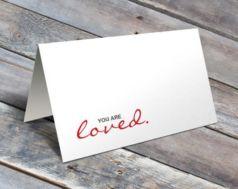 You Are Loved -  Love Card / Gift for Her / Wife Card / Husband Card / Card for Boyfriend / Card for Girlfriend / Anniversary Card