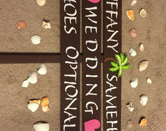 """Beach Wedding Sign """"Shoes Optional"""" with name board"""