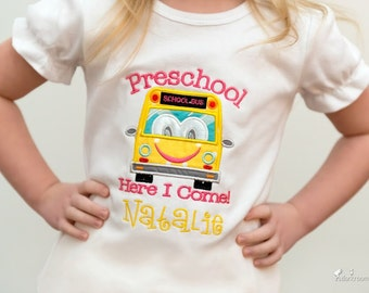 Preschool Here I Come Personalized Shirt! First day of school outfit, School Bus, Kindergarten, Back to School, School Shirt, Personlized
