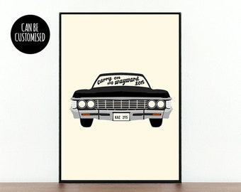 Supernatural, TV show, Impala, Carry on, My wayward son, Dean, Sam, Winchester, Supernatural car, Supernatural poster, custom Supernatural