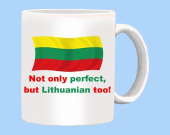 Perfect Lithuanian Mug