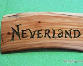 Neverland Sign, Peter Pan Inspired, Once Upon a Time, Nursery décor, Desk Sign, by The Jolly Geppetto