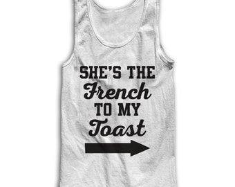 She's The French To My Toast