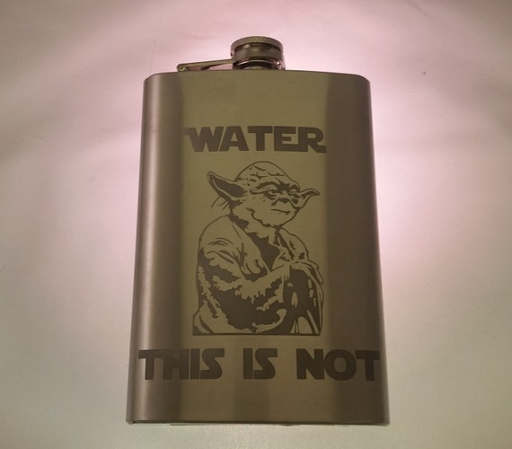 Funny Yoda flask - Water This is Not