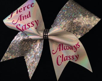 Fierce And Sassy Always Classy Cheer Bow