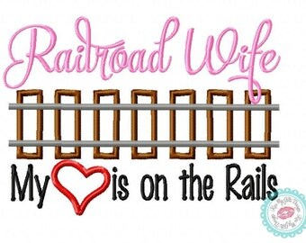 Railroad Wife Machine Embroidery Applique Design