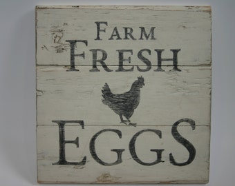 farm fresh egg wooden sign /kitchen sign / rustic reclaimed wood sign