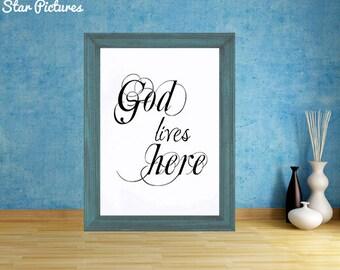 Christian poster. Wall art decor. Printable art. God lives here. Christian print.