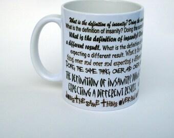Insanity Coffee Mug