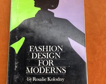 CLEARANCE Fashion Design for Moderns Rosalie Kolodny