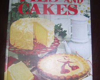 Vintage Better Homes and Gardens Pies and Cakes Book 7th printing 1969 Hard Cover, Illustrated.