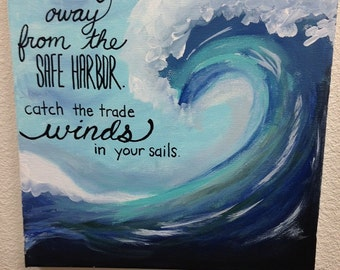 Sail Away From the Safe Harbor Wave Painting