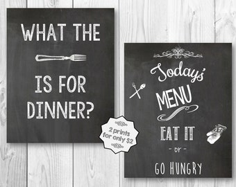 2 Prints What the fork is for dinner? Todays Menu eat it or go hungry BW Wall Art 8x10 Home Decor Chalkboard  Instant Digital Download Print