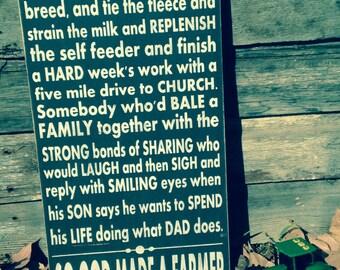 So God made a farmer painted wood sign