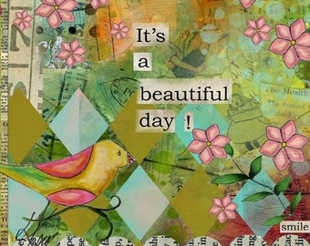 Its a Beautiful Day Big Print