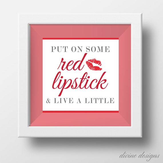 Put On Some Red Lipstick And Live A Little Digital Download