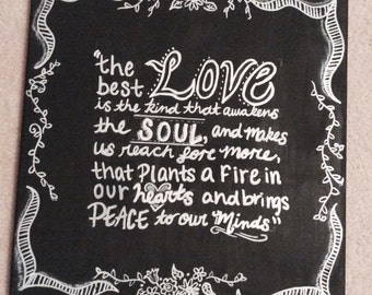 "The Notebook- ""The Best Love"" - Quote Painting"