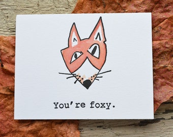 You're Foxy- Letterpressed & Painted Greeting Card