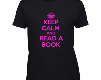 Keep Calm And Read A Book T-Shirt Funny Reading Book Club Mens Ladies Womens Kids Youth Child Big And & Tall