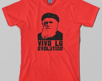 Charles Darwin T Shirt, viva la evolution, che guevara, revolution, funny, humor - Graphic Tee, All Sizes & Colors