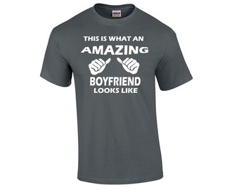 This Is what An Amazing Boyfriend Looks Like T-shirt Boyfriend Shirt Boyfriend gift Gift for Boyfriend Valentines Day Gift  Anniversary Gift