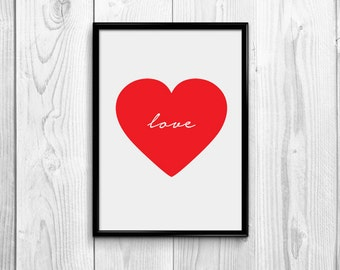 Printable Red Heart Love Typography Print, Printable Wall Decoration , Wall Art, Gift Idea Print, Valentines Day Print