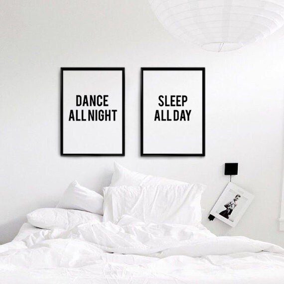 Print set dance all night sleep all day set of 2 wall art for Bedroom furniture quotes