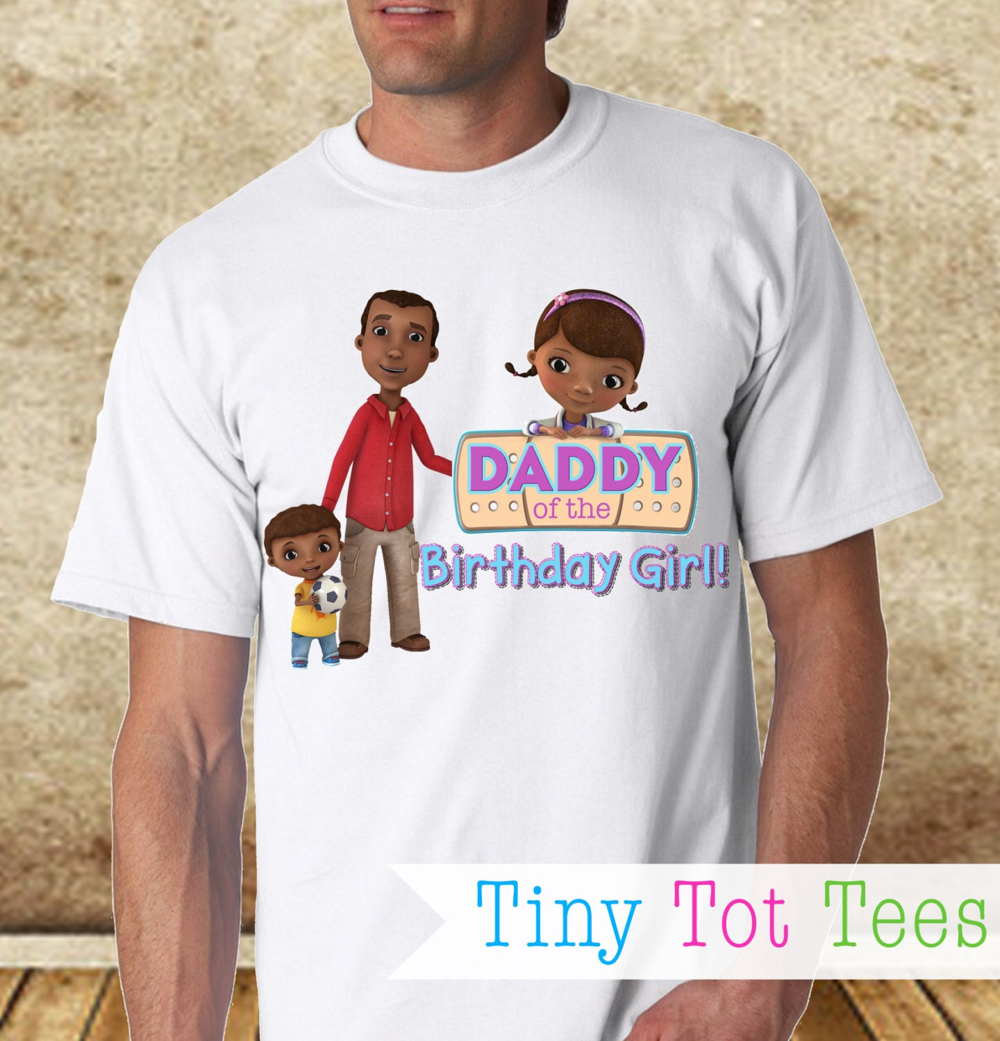 Doc mcstuffins birthday girl 39 s dad t shirt by tinytottees for Doc mcstuffins birthday girl shirt