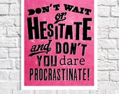 Motivational Print Wall Quote Inpsirational Typography Poster Home Office Idea Hot Pink & Black Teen Room Carpe Diem Dorm Art Procrastinate