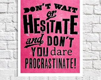 Motivational Print Wall Quote Inpsirational Typography Poster Home Office Idea Hot Pink & Black Teen Room Carpe Diem Dorm Art Procrastinate